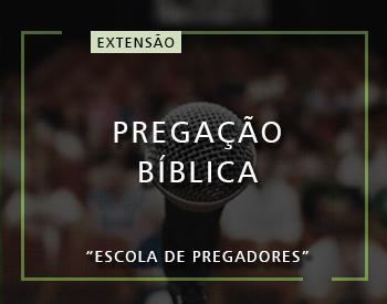 Pregação Bíblica - Escola de Pregadores
